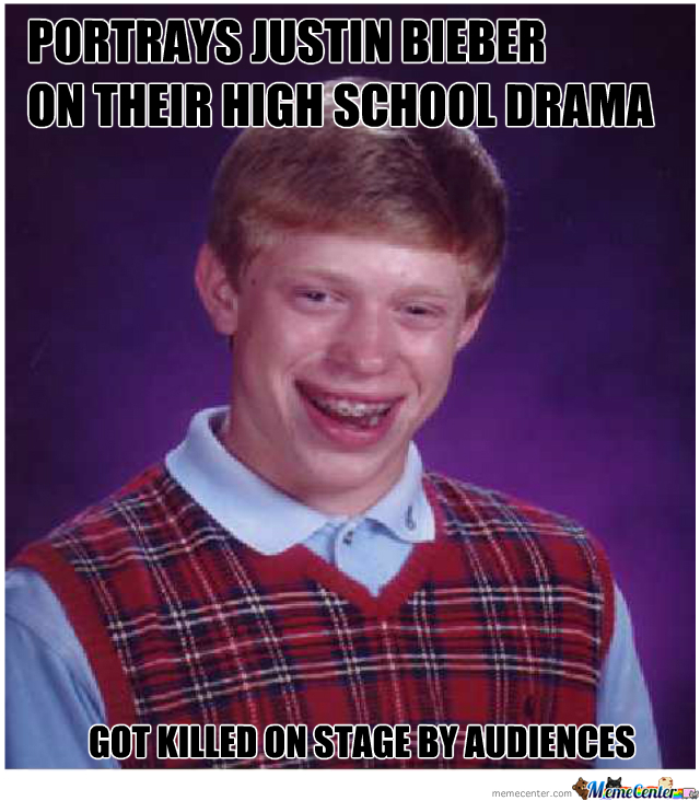 Just Bad Luck Brian