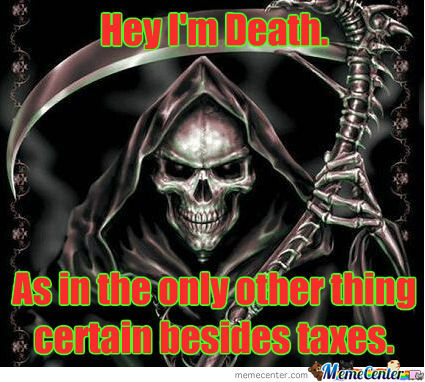 Just Death And Taxes