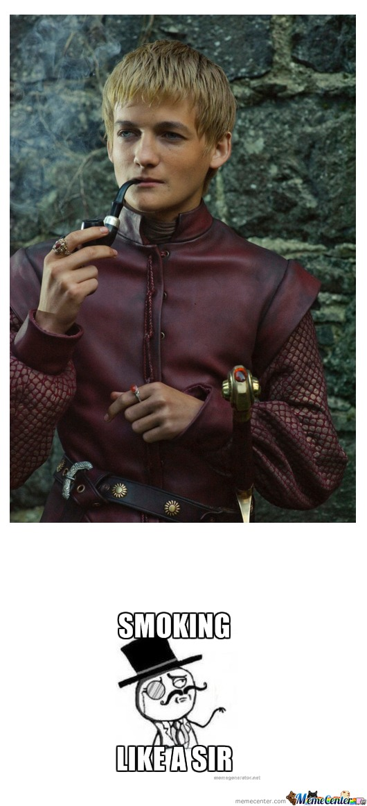 Just Joffrey Smoking Like A King