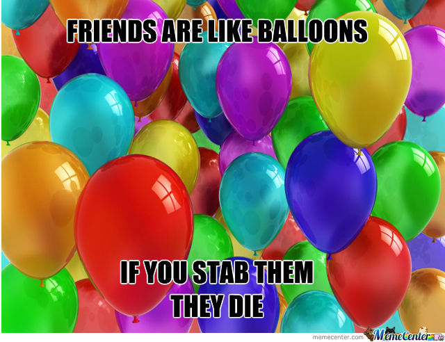 Just Like Balloons
