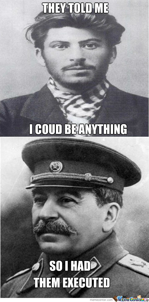 Just Stalin Being Stalin