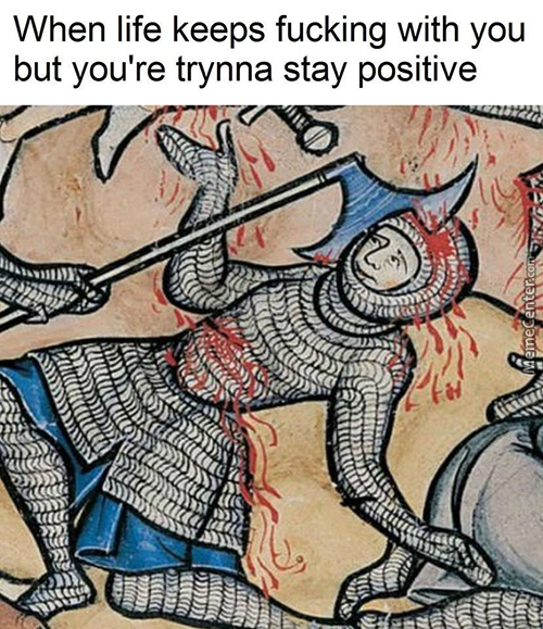 Just Trying To Stay Positive