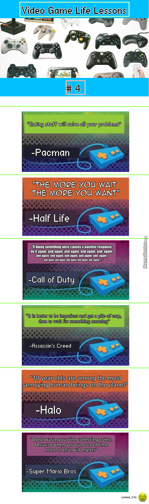 Just Video Games Trying To Teach Us Life Lessons... #4