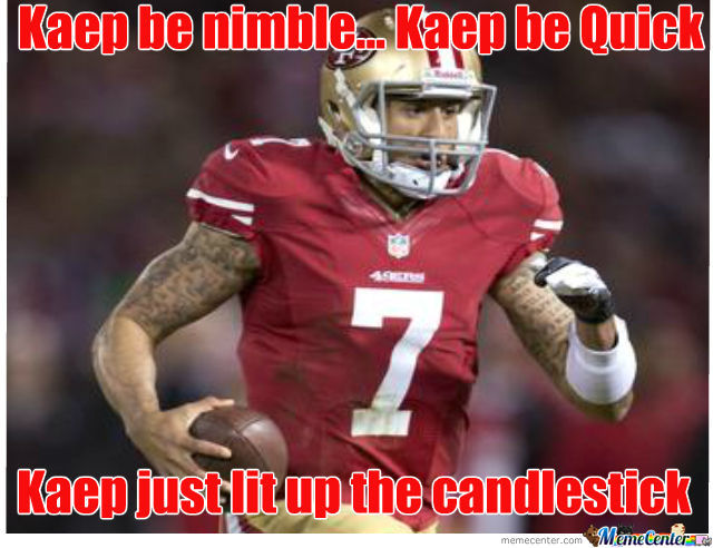 Kaep Be Nimble