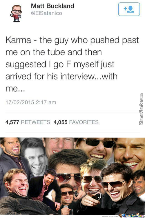 Karma Really Does Have A Sense Of Humor