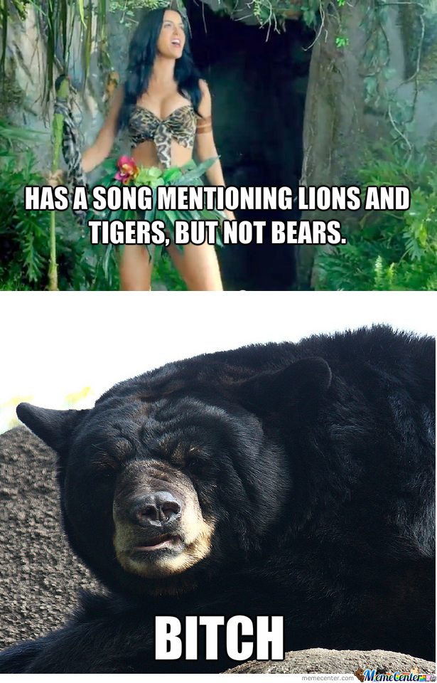 Katy Perry Making Bears Mad