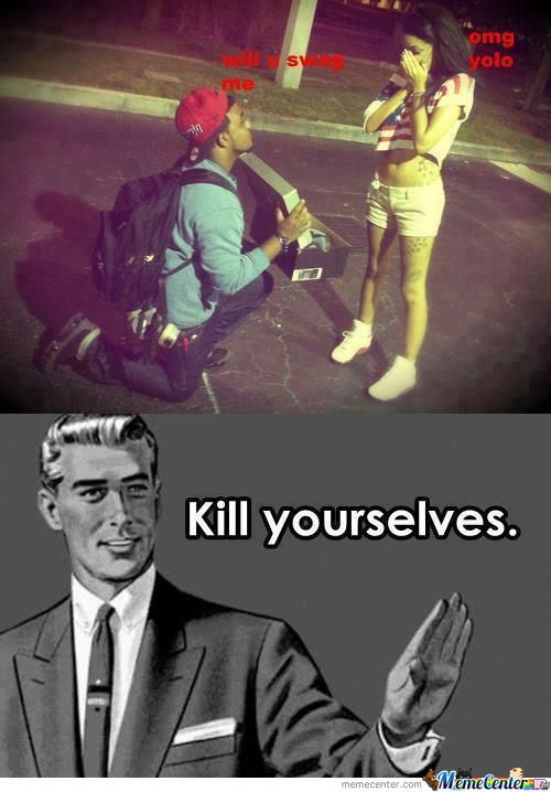 Kill Yourselves ...
