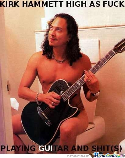 Kirk Hammett High As F*ck