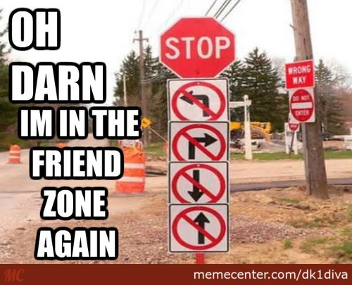 Know The Signs Of Friend Zoning