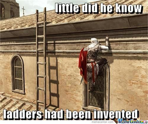 Ladders ? What Are Those ?