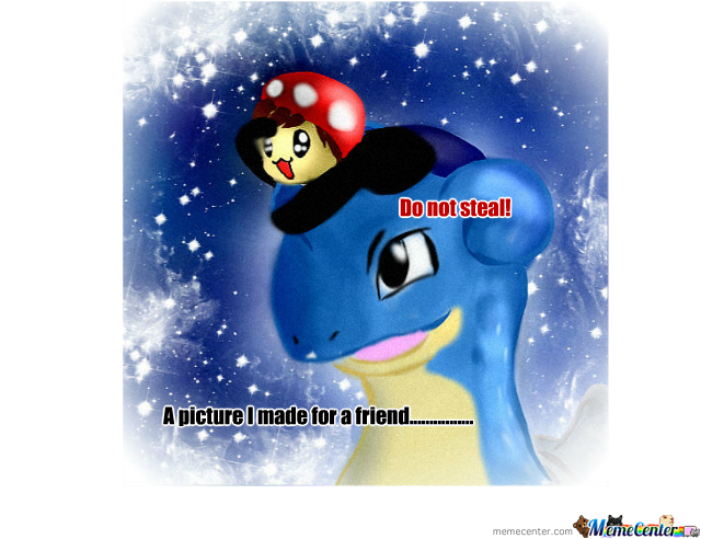 Lapras For My Friend