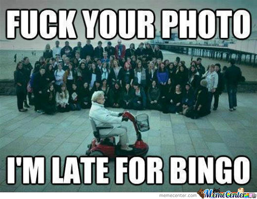 Late For Bingo