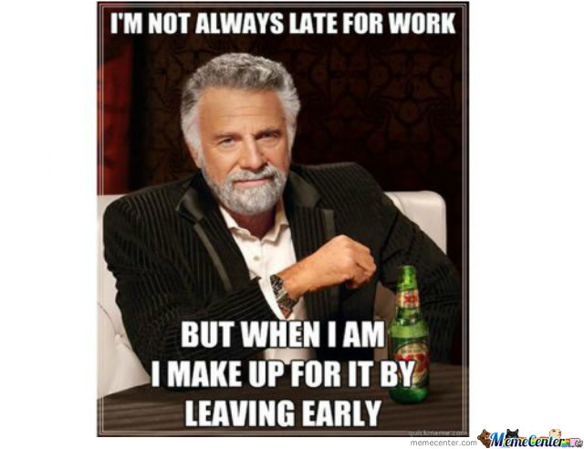 Leaving Work Early Funny Meme : Late for work early leaving by recyclebin meme center