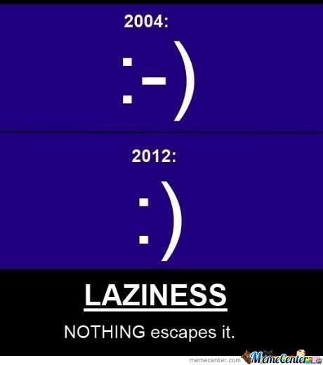 Laziness - No Vaccine For It