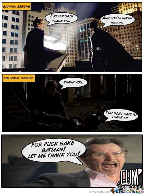 Let Him Thank You Batman!