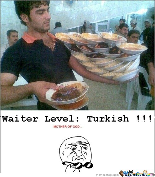 Waiter Level: Turkish