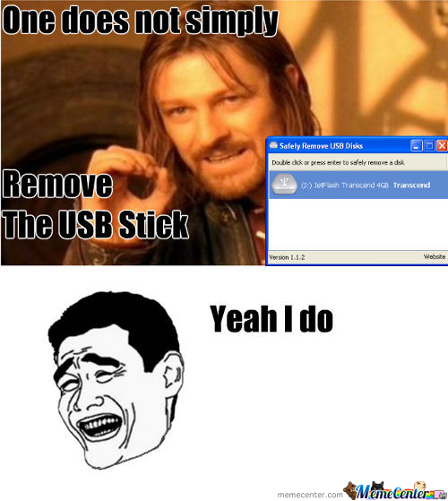 Life's Too Short To Safely Remove Usb
