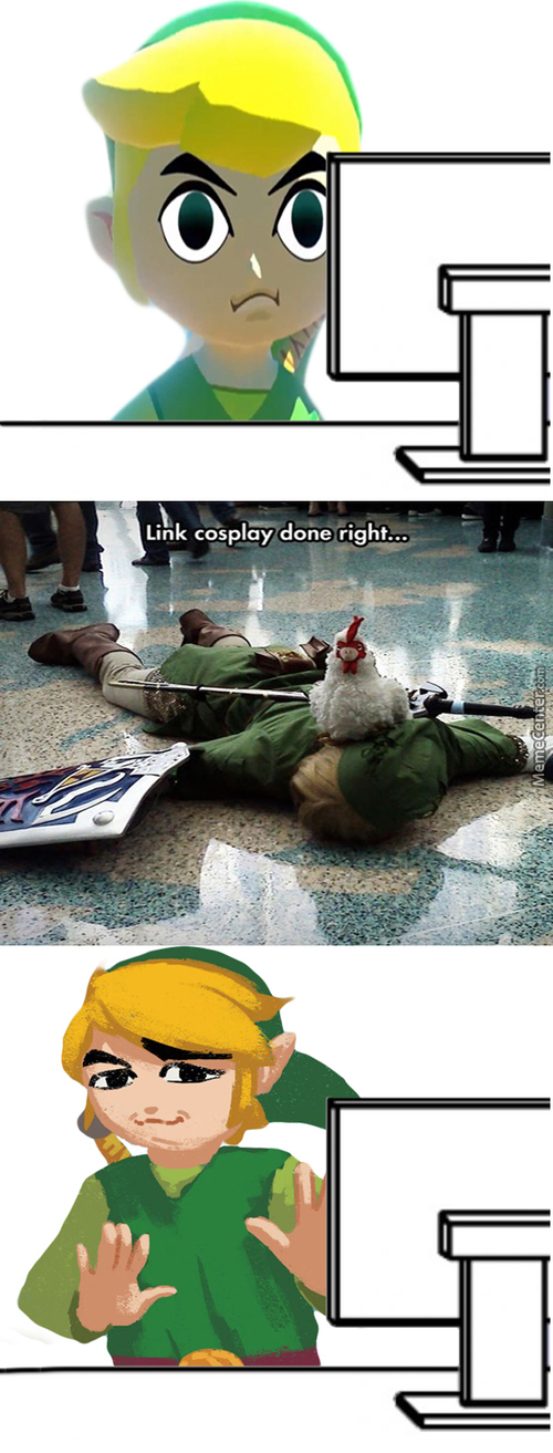 Link Ain't Having None Of That Shit