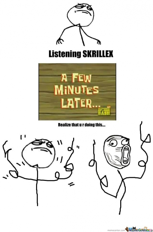 listening skrillex like a boss