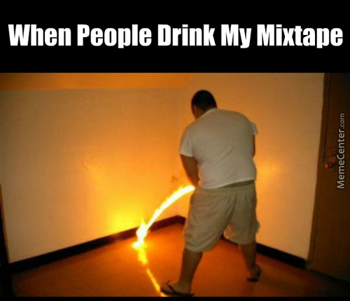 Live Mixtape, Eat Mixtape, Drink Mixtape, Fap To Mixtape