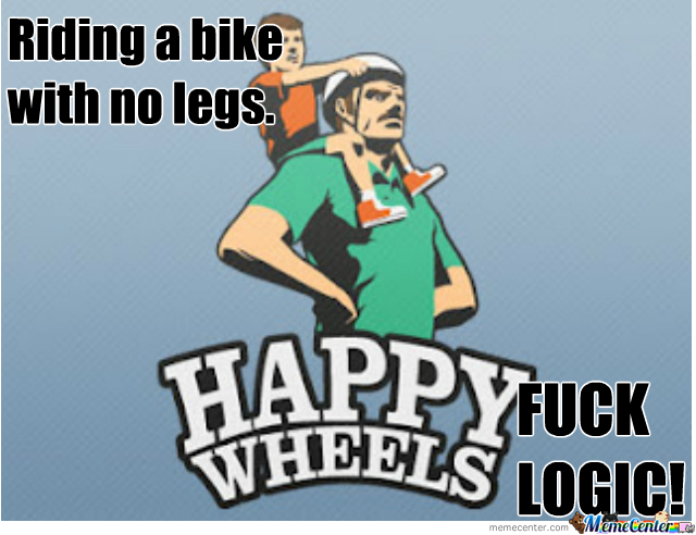 Logic Level: Happy Wheels