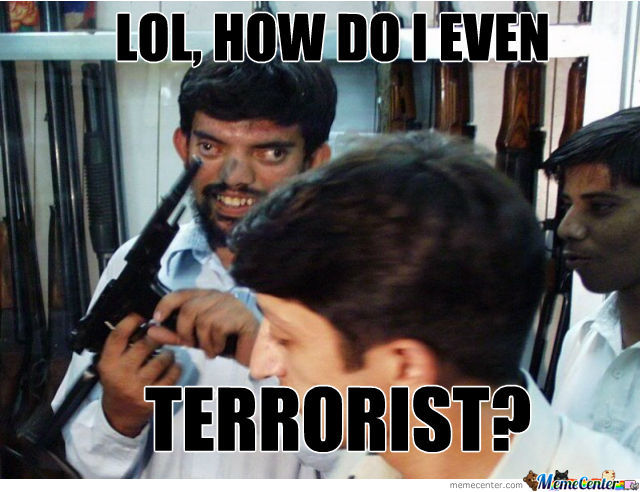 Lol How Do You Terrorist?