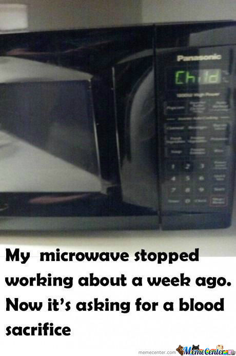 My microwave  stopped working about a week ago