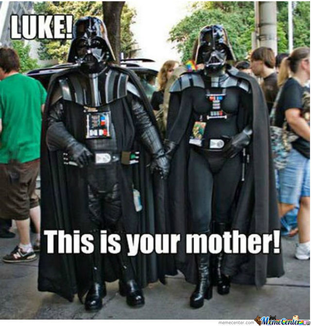 Luke! This Is Your Mother!