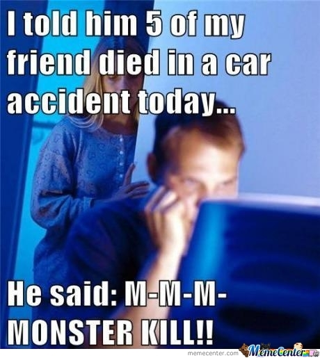 M-M-M Monster Kill!!!