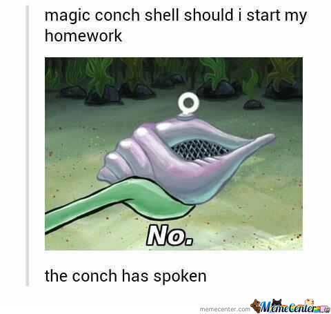 Magic Conch Has Spoken.