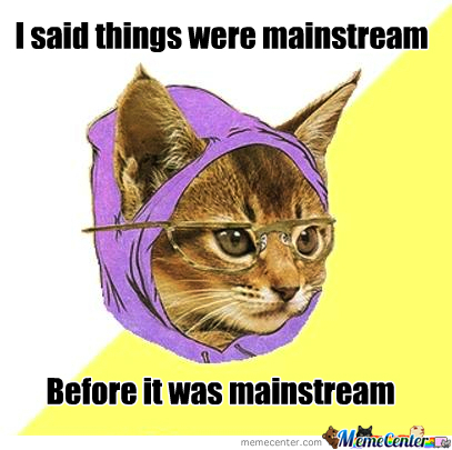 Mainstream Mainstream!