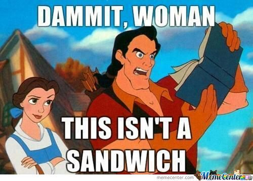 Make Him A Damn Sandwich!