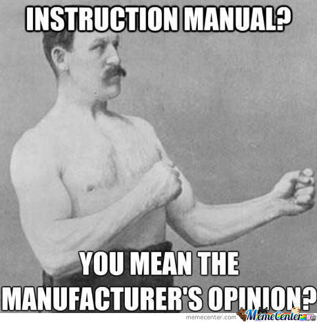 Manuals Are For Pussies