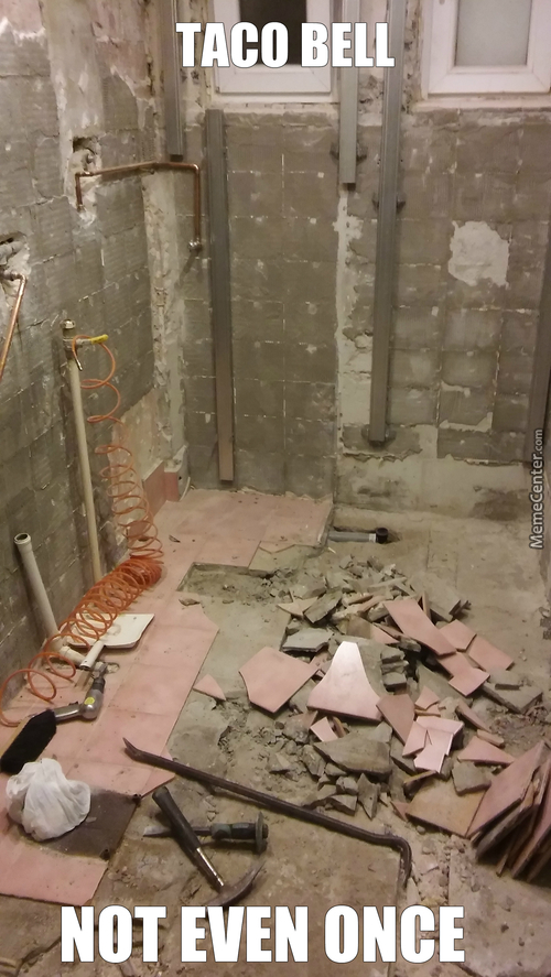 Many Bathrooms Was Destroyed By Taco Bell