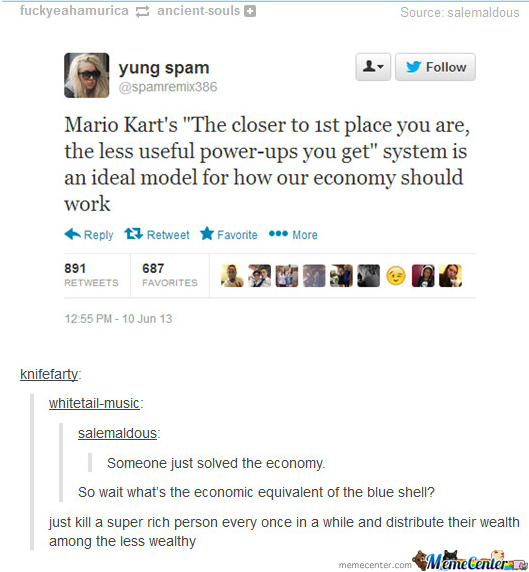 Mario Kart,solving Economy Problems Since Internet!