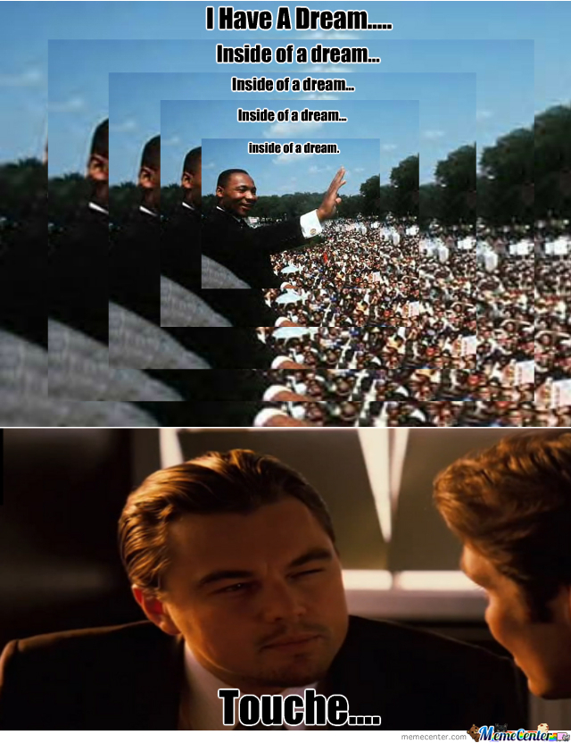Martin Luther (Inception) King
