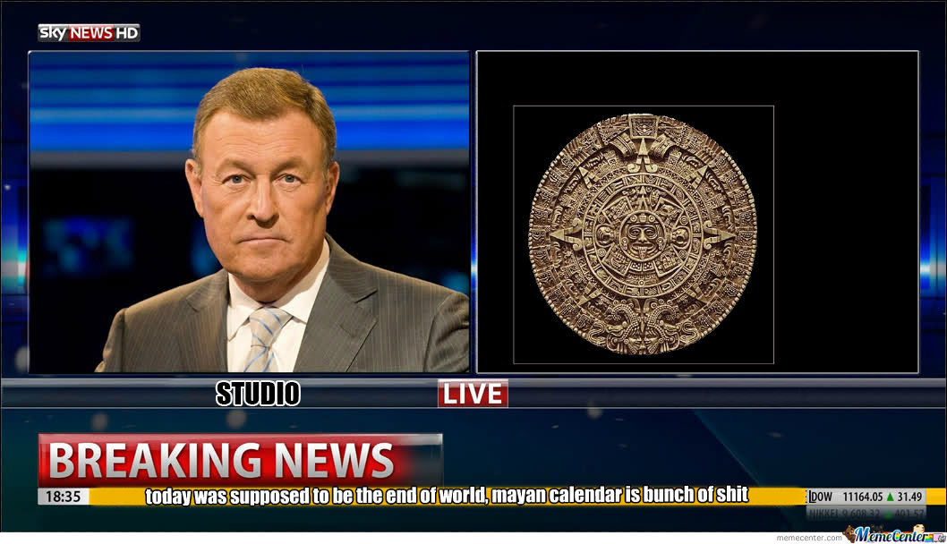Mayan Calendar Is Bunch Of Shit
