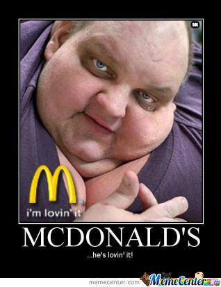 Mcdonalds! Well He´lovin It