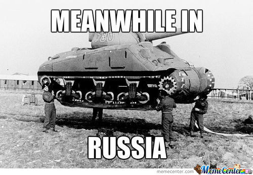 Mean While In Russia