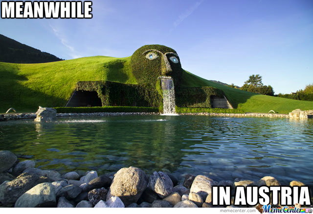 Meanwhile In Austria