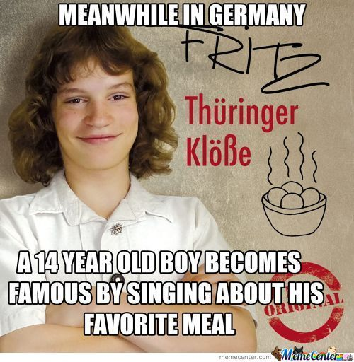 Meanwhile In Germany, Thueringer Dumpling