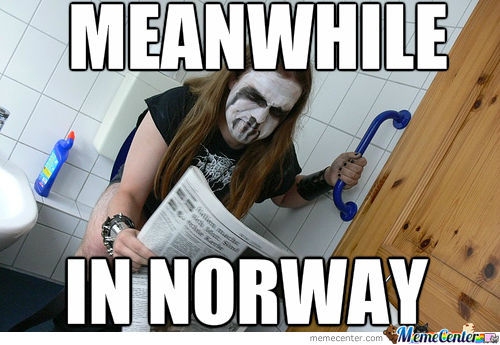 Meanwhile, In Norway...