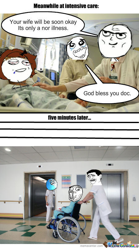 Meanwhile In Our Hospitals...