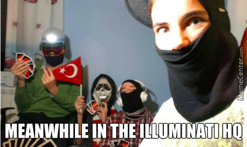 Meanwhile In The Illuminati Hq