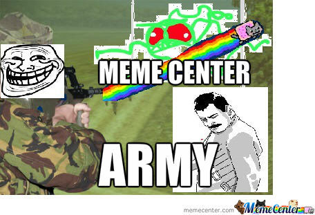 Meme Center Army