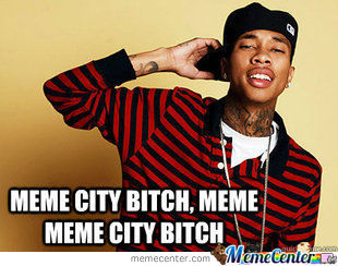 Meme City Bitch
