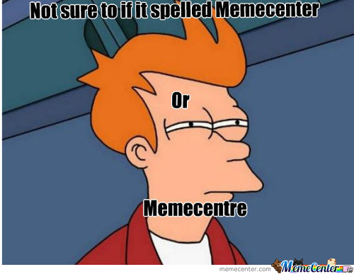 Memecentre Or Memecenter