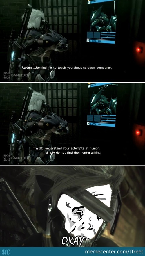Metal Gear Rising: Revengeance - Sarcasm? No? Okay!