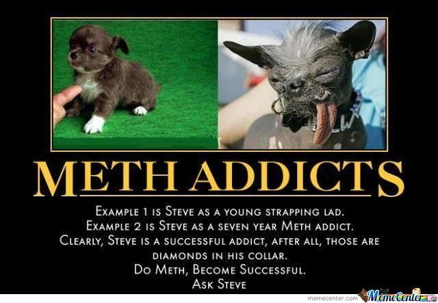 Meth Addicts