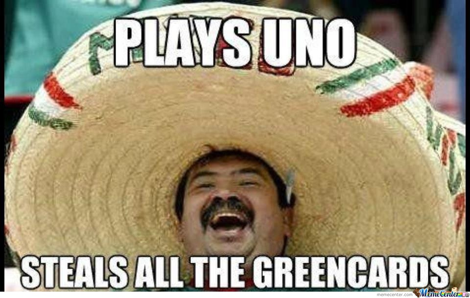 Mexicans....